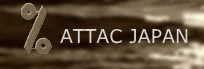 ATTAC JAPAN